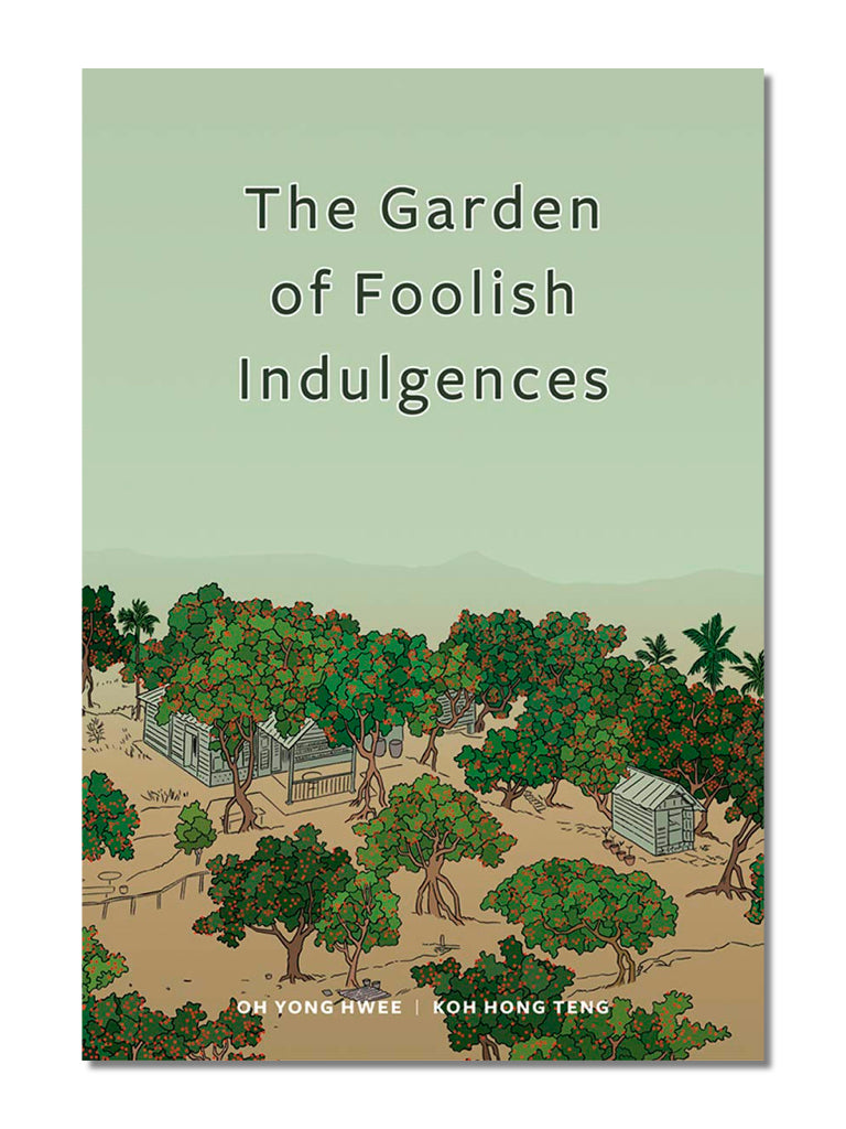 The Garden Of Foolish Indulgences