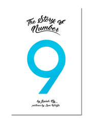 The Story Of Number Nine