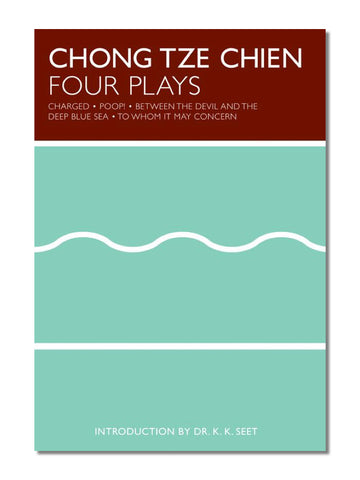 Chong Tze Chien: Four Plays