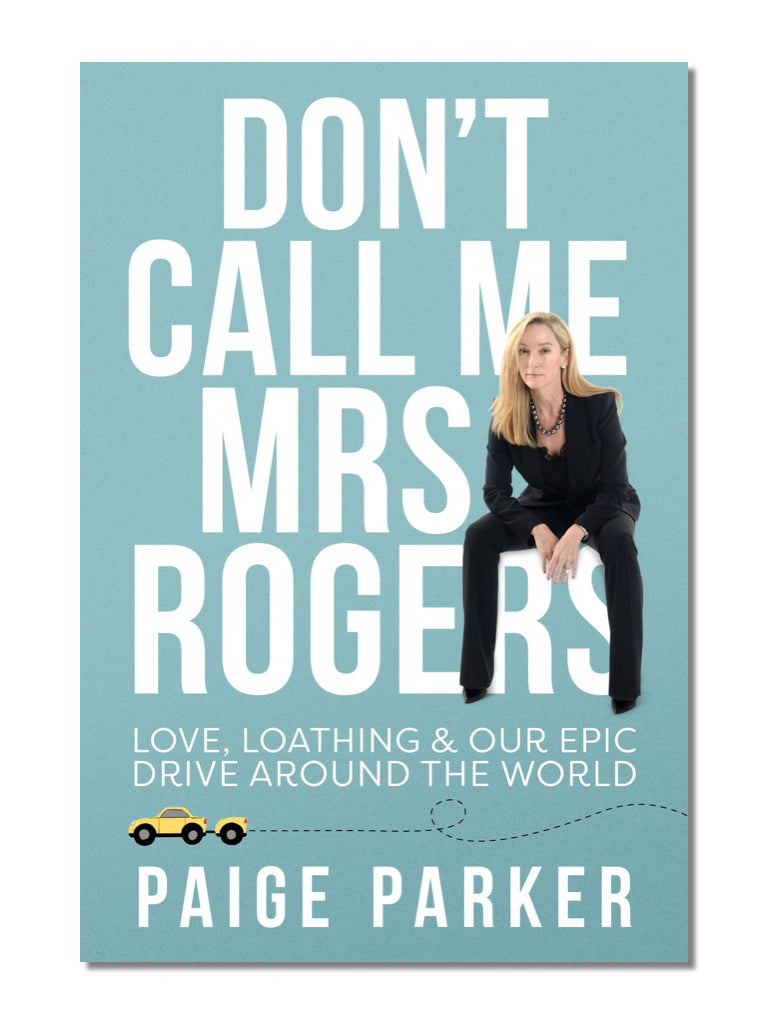 Don't Call Me Mrs Rogers