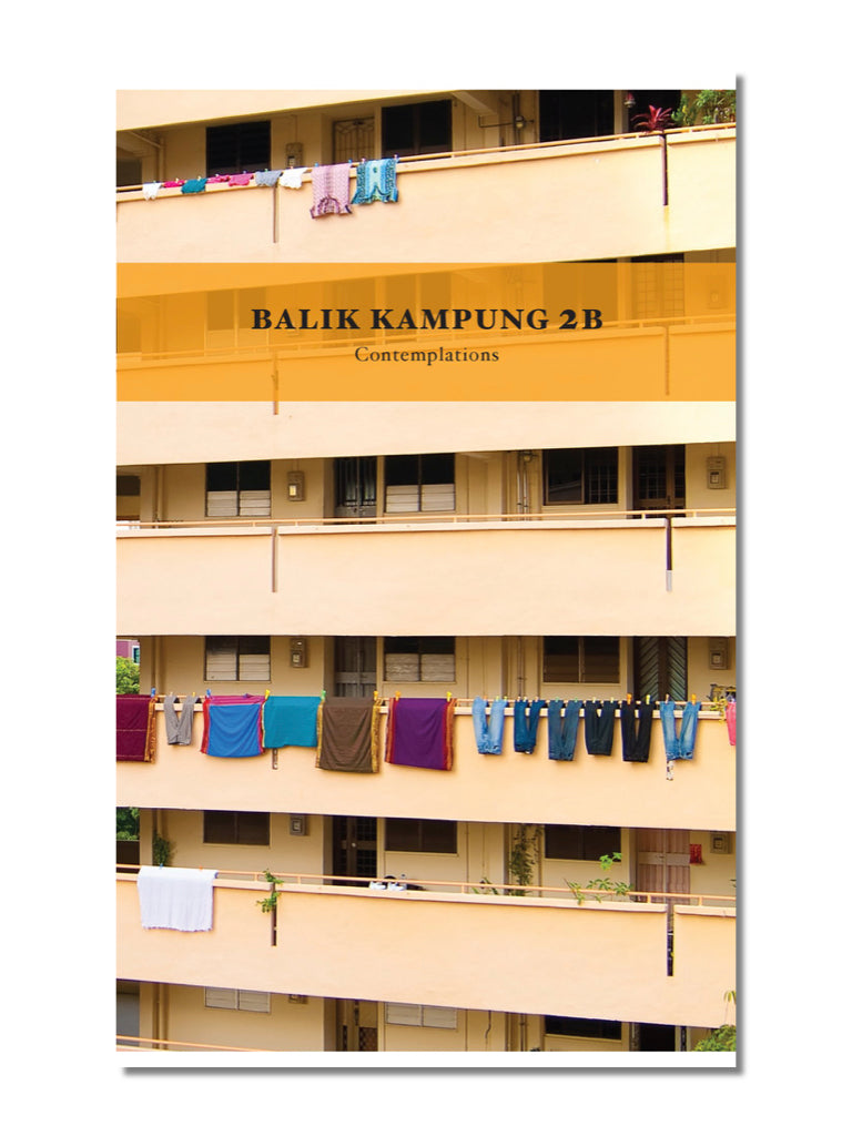 Balik Kampung 2B: Contemplations (2nd Printing)