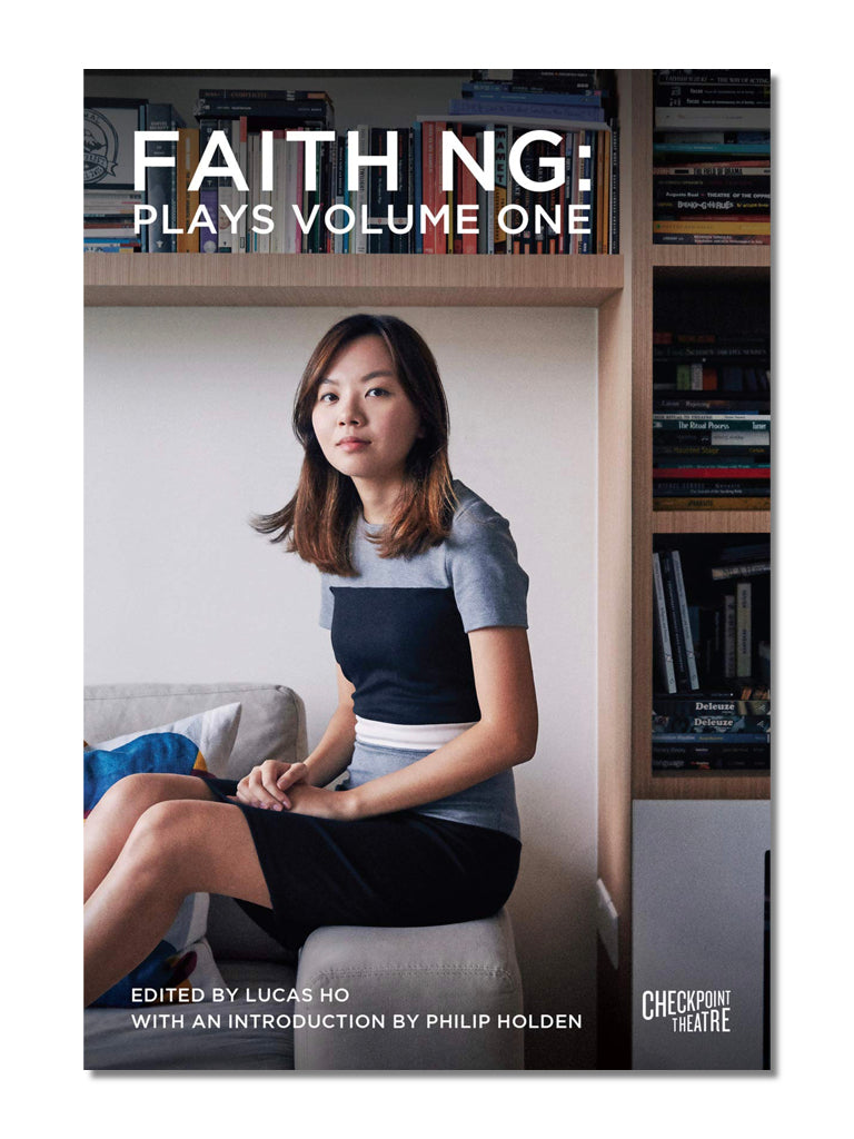 Faith Ng: Plays Volume One