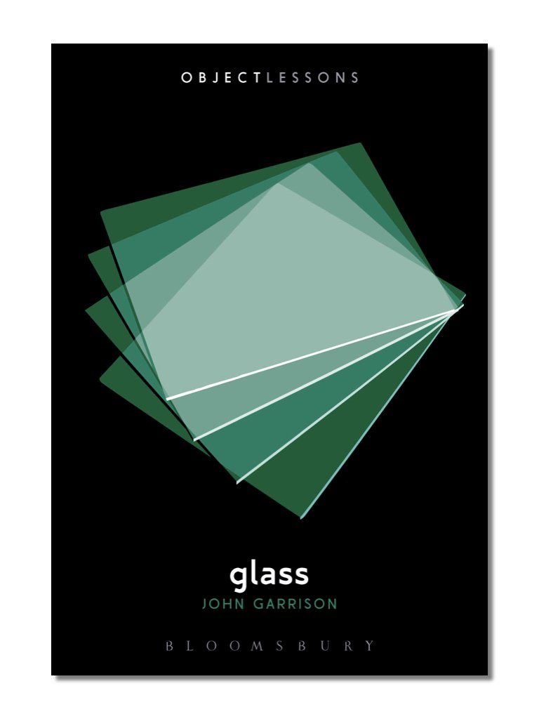 Object Lessons: Glass