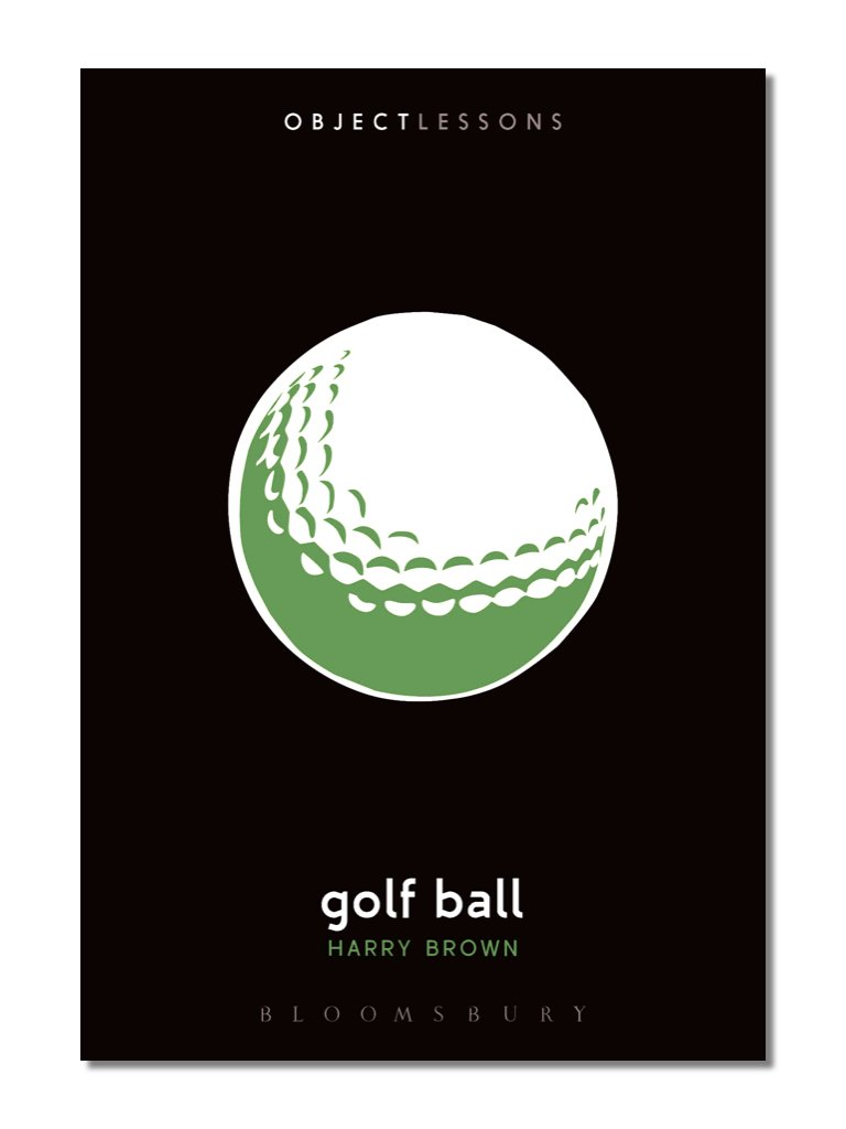 Object Lessons: Golf Ball