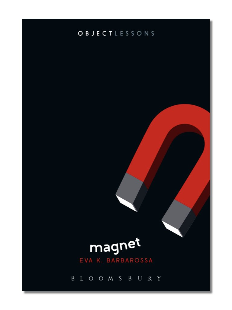Object Lessons: Magnet