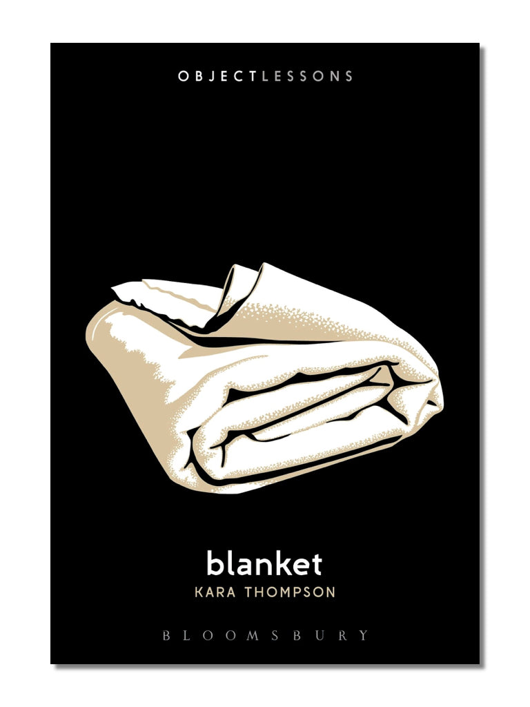 Object Lessons: Blanket