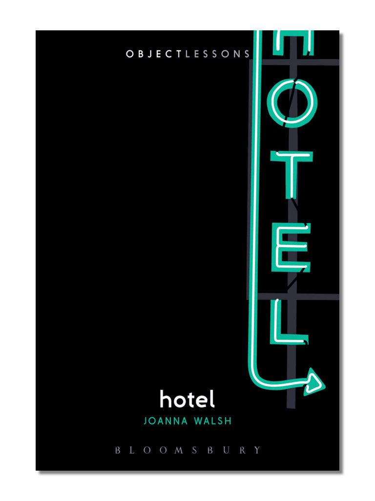 Object Lessons: Hotel