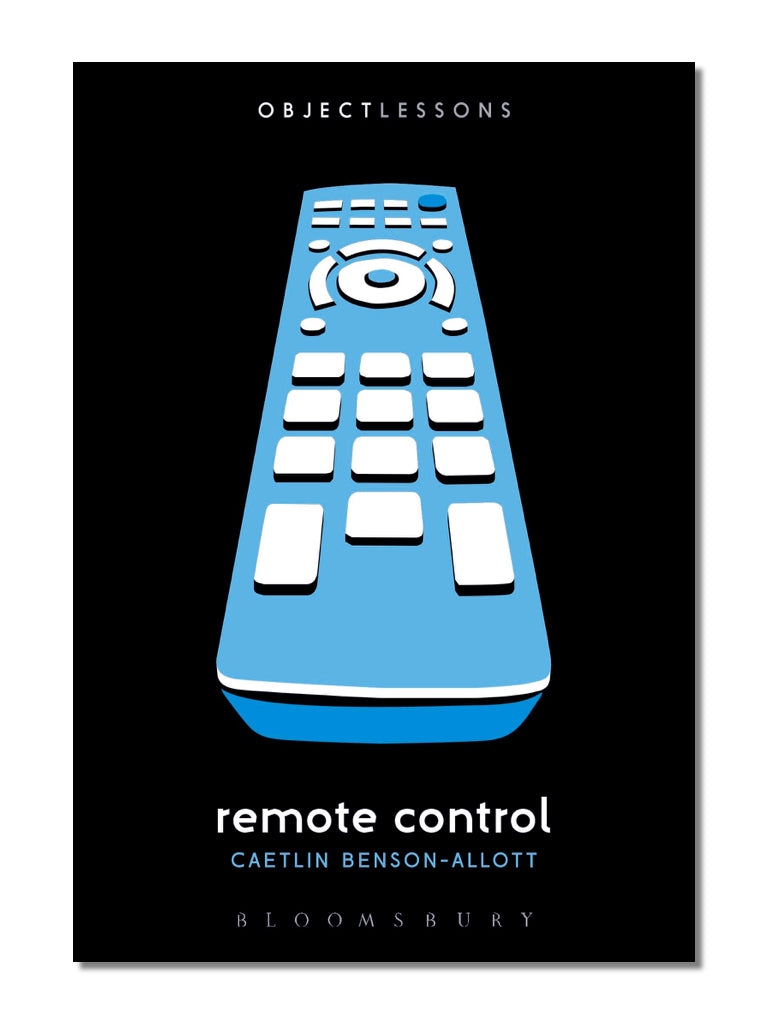 Object Lessons: Remote Control