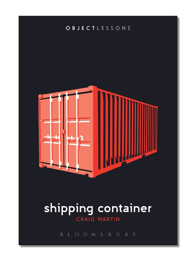Object Lessons: Shipping Container