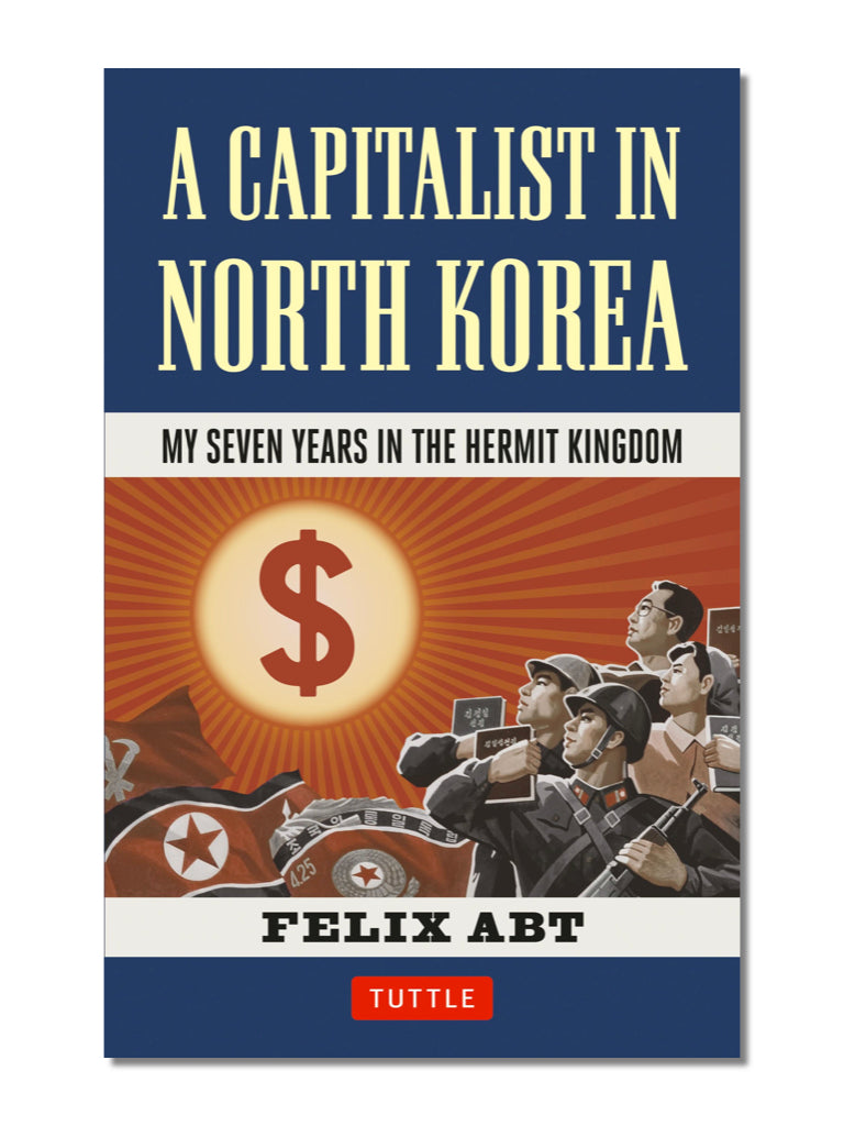 A Capitalist In North Korea