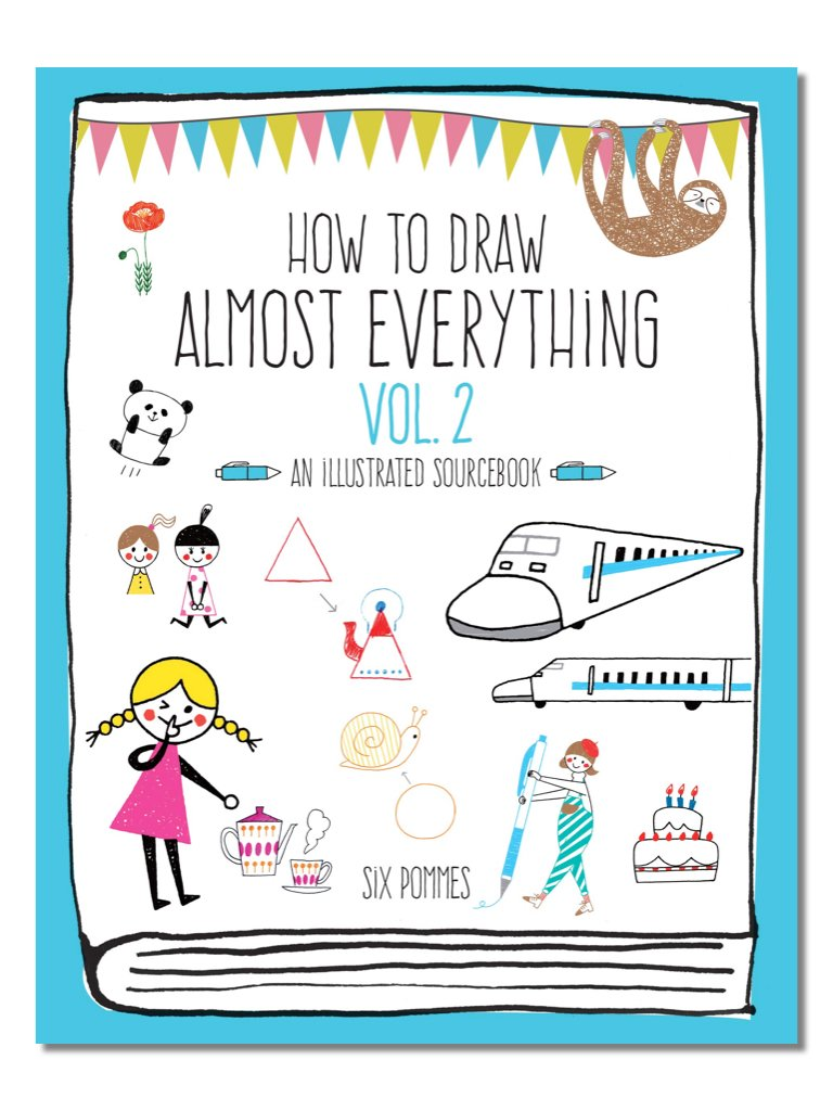 How To Draw Almost Everything Vol. 2