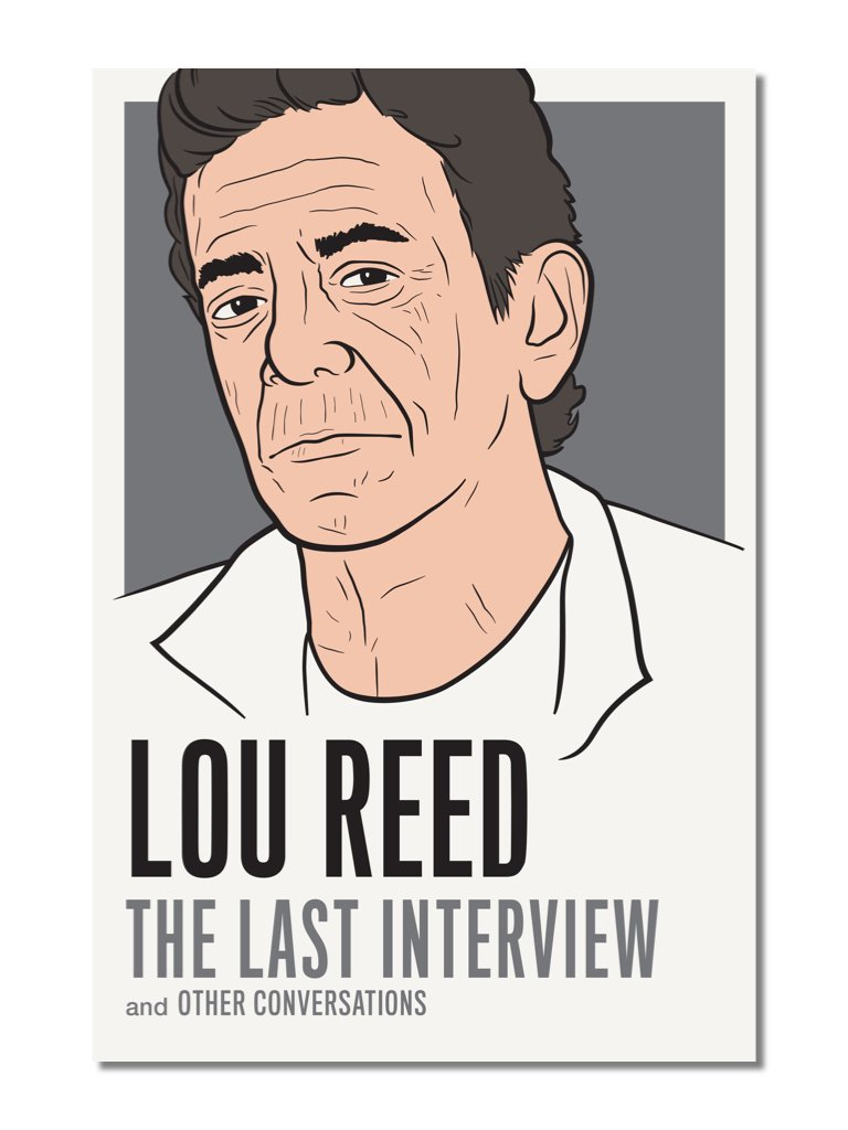 The Last Interview: Lou Reed