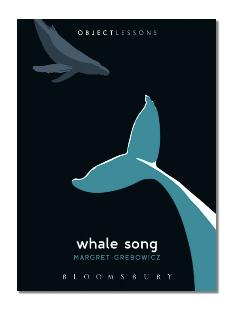 Object Lessons: Whale Song