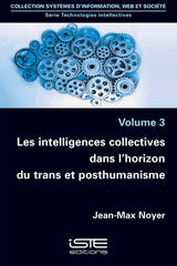 Les intelligences collectives dans l'horizon du trans et posthumanisme
