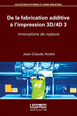 De la fabrication additive à l'impression 3D/4D 3