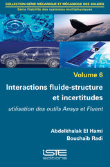 Interactions fluide-structure et incertitudes