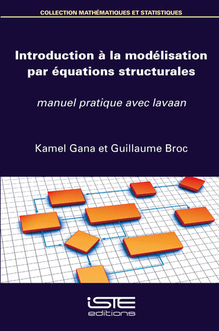 Introduction à la modélisation par équations structurales