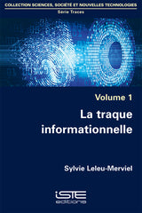 La traque informationnelle