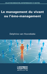 Le management du vivant ou l'émo-management