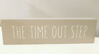 Novelty 'Time Out' Step Wooden Plaque