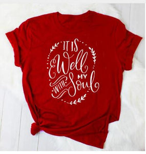It Is Well With My Soul T-Shirt - Dreaming In Scarlett