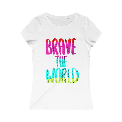 Brave The World (colour text) Women's Eco Tee