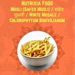Safed Musli Powder /  सफ़ेद मुसली पाउडर /  White Musli Powder / Chlorophytum Borivilianum - Nutrixia Food