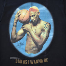 Load image into Gallery viewer, Vintage 1996 Dennis Rodman Bad As I Wanna Be T Shirt