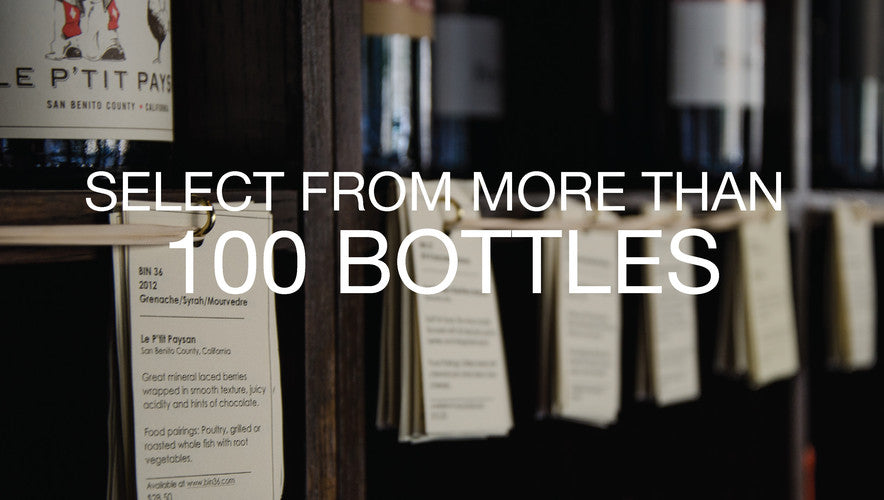 Select from more than 100 bottles