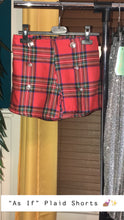 "Load image into Gallery viewer, ""As If"" Plaid Shorts"