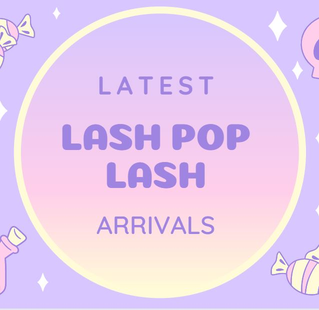 Latest Lash Pop Lashes Arrivals
