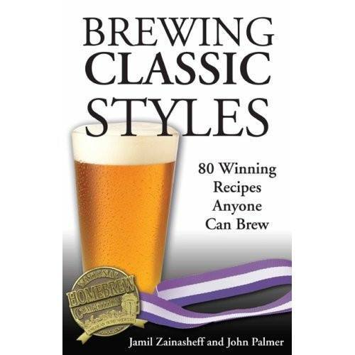 Beer Books - Brewing Classic Styles (Zainasheff And Palmer)