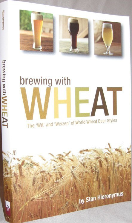 Beer Books - Brewing With Wheat (Hieronymus)