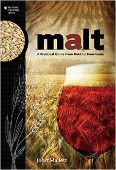 Beer Books - Malt: A Practical Guide From Field To Brewhouse By Mallett