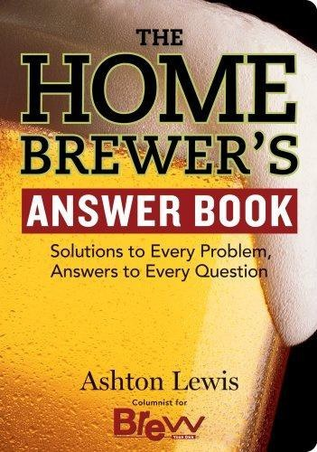 Beer Books - The Homebrewer's Answer Book (Ashton Lewis)