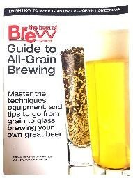 BYO's Guide to All-Grain Brewing Magazine