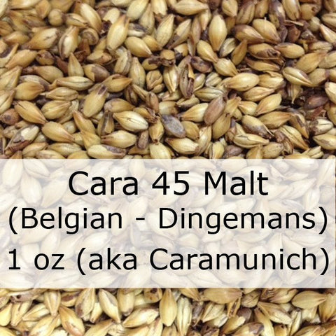 Cara 45 Malt 1 oz (Belgian - Dingemans)