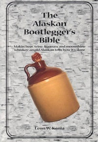 Other Media - Alaskan Bootlegger's Bible