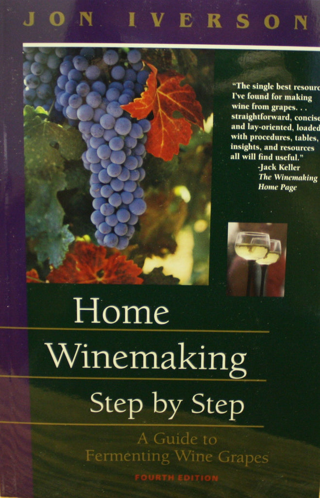 Wine Books - Home Winemaking Step By Step By Iverson