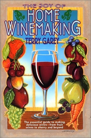 Wine Books - Joy Of Home Winemaking By Garey