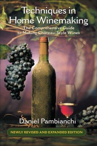 Wine Books - Techniques In Home Winemaking By Pambianchi