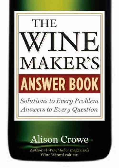 Wine Books - The Winemaker's Answer Book By Alison Crowe