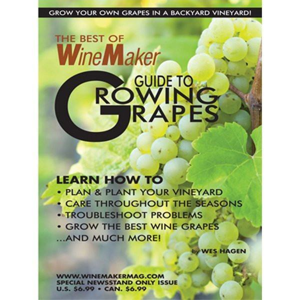 Wine Magazines - Best Of WineMaker Guide To Growing Grapes