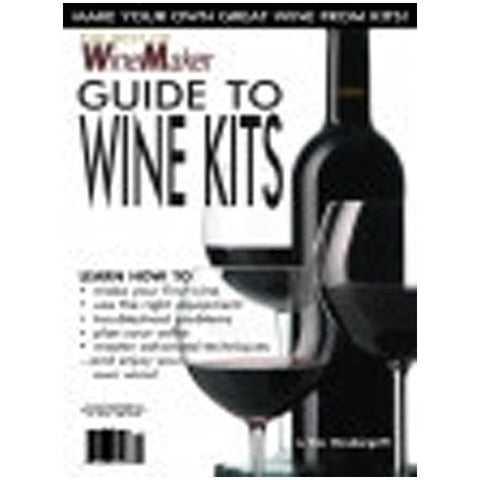 Best of WineMaker Guide to Wine Kits
