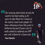 SUPPORT our 10th Annual Skate for a Cause Tour