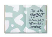 "Load image into Gallery viewer, ""Now is the time for Dreams"" Gift Book"