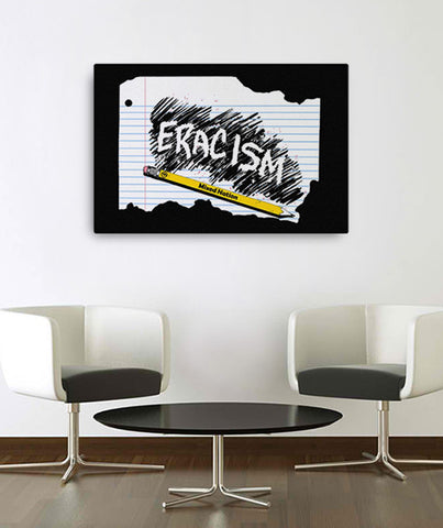 24x36 Eracism Canvas