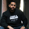 I Have A Dream MLK Sweatshirt