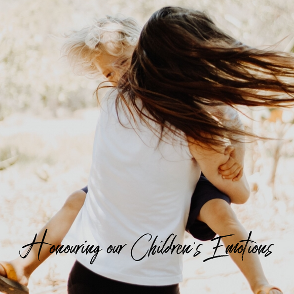 Honouring our Children's Emotions