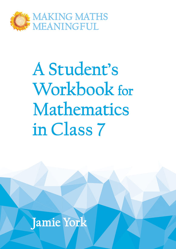 A Student's Workbook for Mathematics in Class 7